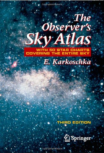 The Observers Sky Atlas: With 50 Star Charts Covering the Entire Sky, Third Edition