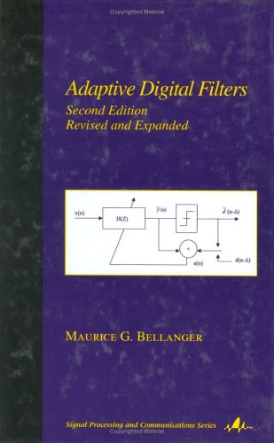 Adaptive Digital Filters, 2nd Edition (Signal Processing and Communications)
