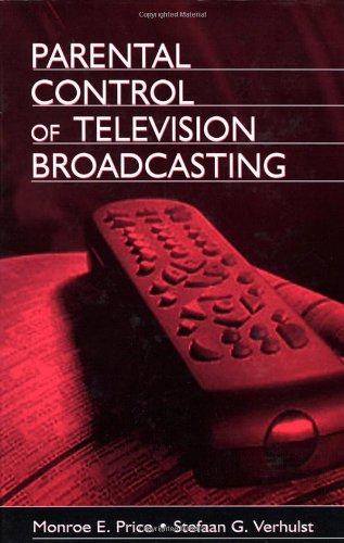 Parental Control of Television Broadcasting (Leas Communication Series)