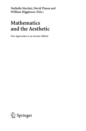 Mathematics and the aesthetic : new approaches to an ancient affinity
