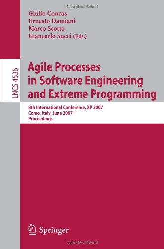 Agile Processes in Software Engineering and Extreme Programming: 8th International Conference, XP 2007, Como, Italy, June 18-22, 2007. Proceedingsq