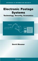 Electronic Postage Systems: Technology, Security, Economics