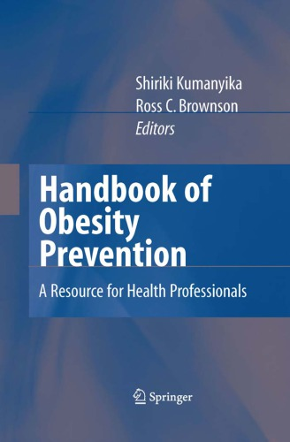 Handbook of obesity prevention. A resource for health professionalsq