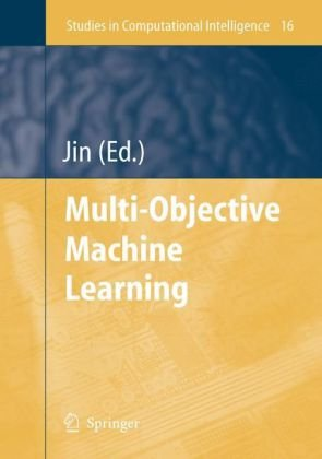 Multi-Objective Machine Learning