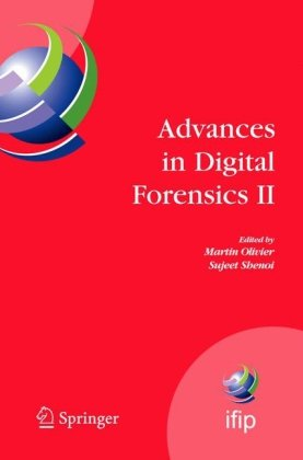 Advances in Digital Forensics II (IFIP Advances in Information and Communication Technology) (v. 2)q