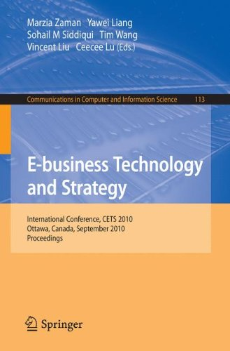 E-business Technology and Strategy (Communications in Computer and Information Science, 113)