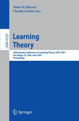 Learning Theory: 20th Annual Conference on Learning Theory, COLT 2007, San Diego, CA, USA; June 13-15, 2007. Proceedings