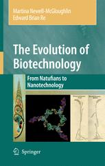 The Evolution of Biotechnology: From Natufians to Nanotechnology