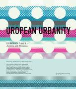 Uropean Urbanity. Europan 7 and 8: Austria and Slovenia