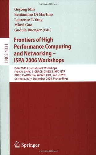 Frontiers of High Performance and Networking - Ispa 2006 Workshops