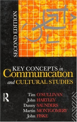 Key Concepts in Communication and Cultural Studies (Studies in Culture and Communication)