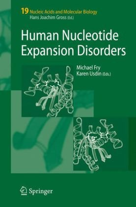 Human Nucleotide Expansion Disorders (Nucleic Acids and Molecular Biology)