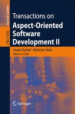 Transactions on Aspect-Oriented Software Development II