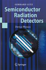 Semiconductor Radiation Detectors: Device Physics