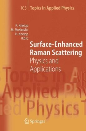 Surface Enhanced Raman Scattering: Physics and Applications
