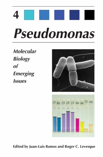 Pseudomonas [Vol 4] - Molecular Biology of Emerging Issues