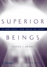 Superior Beings If They Exist How Would We Know?: Game-Theoretic Implications of Omniscience, Omnipotence, Immortality, and Incomprehensibility