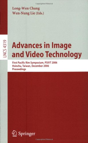 Advances in Image and Video Technology: First Pacific Rim Symposium, PSIVT 2006, Hsinchu, Taiwan, December 10-13, 2006. Proceedings