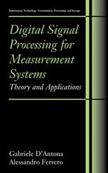 Digital Signal Processing for Measurement Systems: Theory and Applications