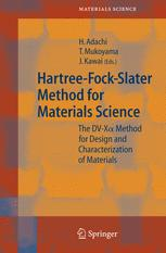 Hartree-Fock-Slater Method for Materials Science: The DV-Xα Method for Design and Characterization of Materials