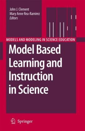 Model Based Learning and Instruction in Science (Models and Modeling in Science Education)
