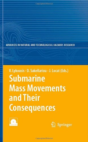 Submarine Mass Movements and Their Consequences (Advances in Natural and Technological Hazards Research)