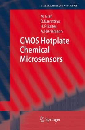 CMOS Hotplate Chemical Microsensors (Microtechnology and MEMS)