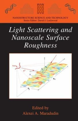 Light Scattering and Nanoscale Surface Roughness (Nanostructure Science and Technology)