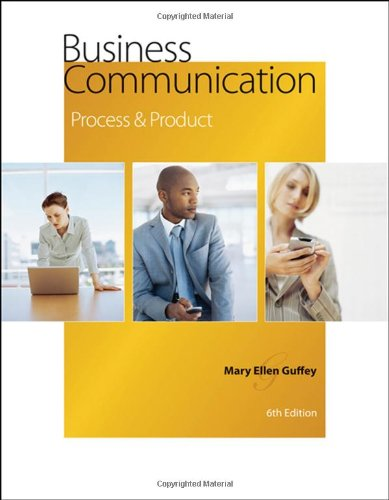 Business Communication: Process and Product, 6th Edition  q