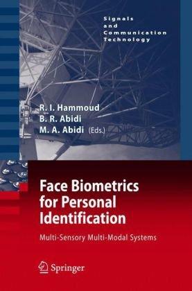 Face Biometrics for Personal Identification: Multi-Sensory Multi-Modal Systems (Signals and Communication Technology)