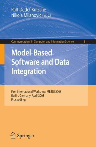 Model-Based Software and Data Integration (Communications in Computer and Information Science, 8)