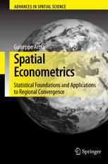 Spatial Econometrics: Statistical Foundations and Applications to Regional Convergence