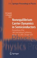 Nonequilibrium Carrier Dynamics in Semiconductors: Proceedings of the 14th International Conference, July 25–29, 2005, Chicago, USA