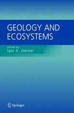 Geology and Ecosystems: International Union of Geological Sciences (IUGS) Commission on Geological Sciences for Environmental Planning (COGEOENVIRONME