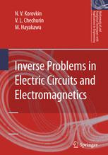 Inverse Problems in Electric Circuits and Electromagneticsq