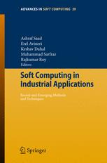 Soft Computing in Industrial Applications: Recent Trends
