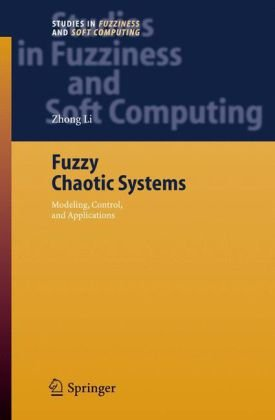Fuzzy Chaotic Systems: Modeling, Control, and Applications