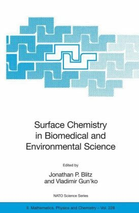 Surface Chemistry in Biomedical and Environmental Science (NATO Science Series II: Mathematics, Physics and Chemistry)
