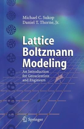 Lattice Boltzmann modeling: an introduction for geoscientists and engineers