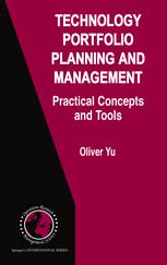 Technology Portfolio Planning and Management: Practical Concepts and Tools
