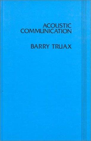 Acoustic Communication (Communication, Culture, and Information Studies)