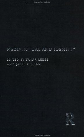Media, Ritual and Identity (Communication and Society)