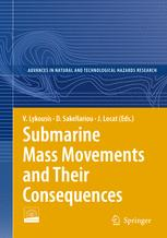 Submarine Mass Movements and Their Consequences: 3 International Symposium