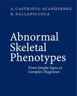 Abnormal Skeletal Phenotypes: From Simple Signs to Complex Diagnoses
