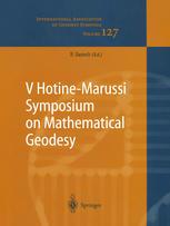 V Hotine-Marussi Symposium on Mathematical Geodesy: Matera, Italy June 17–21, 2003