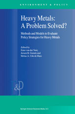 Heavy Metals: A Problem Solved?: Methods and Models to Evaluate Policy Strategies for Heavy Metals