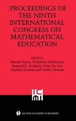 Proceedings of the Ninth International Congress on Mathematical Education: 2000 Makuhari Japan
