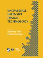 Knowledge Intensive Design Technology: IFIP TC5 / WG5.2 Fifth Workshop on Knowledge Intensive CAD July 23–25, 2002, St. Julians, Malta
