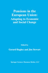 Pensions in the European Union: Adapting to Economic and Social Change