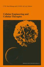 Cellular Engineering and Cellular Therapies: Proceedings of the Twenty-Seventh International Symposium on Blood Transfusion, Groningen, Organized by t